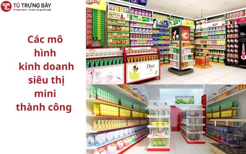 Các mô hình kinh doanh siêu thị mini