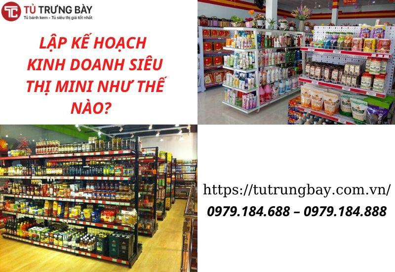 lập kế hoạch kinh doanh siêu thị mini